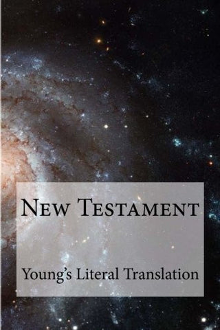 New Testament Young's Literal Translation