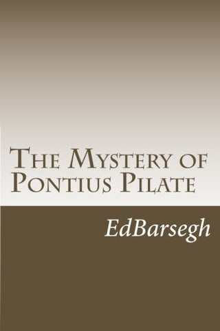 The Mystery of Pontius Pilate