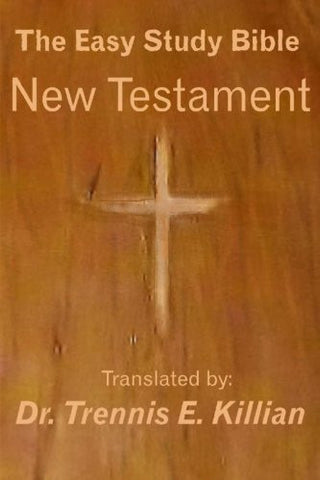 The New Testament (The Easy Study Bible Translation)