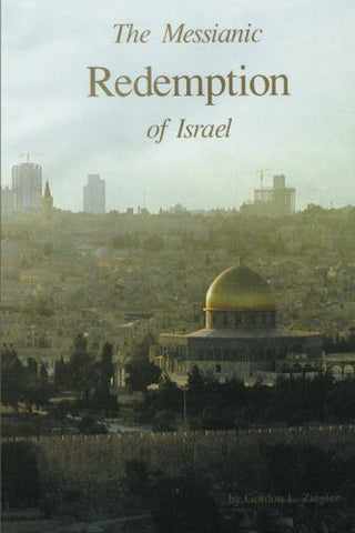 The Messianic Redemption of Israel