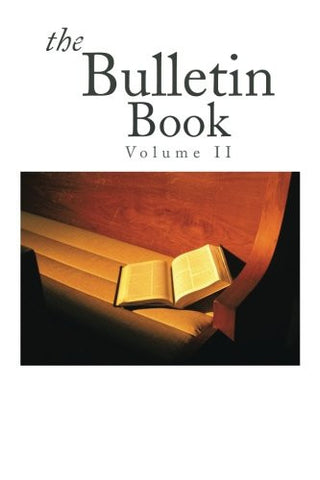 The Bulletin Book: Volume II (Volume 2)