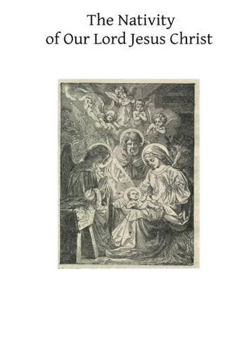 The Nativity of Our Lord Jesus Christ: From the Meditations of Anne Catherine Emmerich