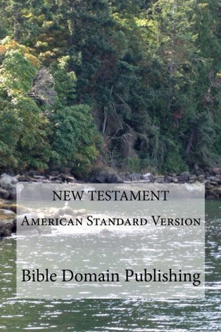 New Testament American Standard Version