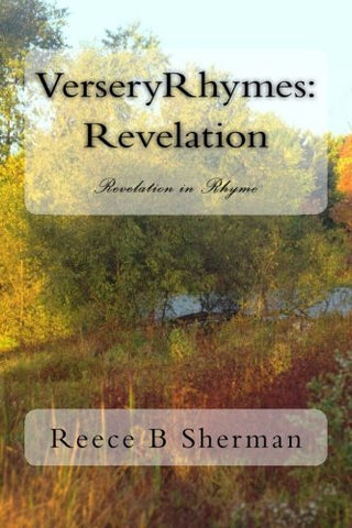 VerseryRhymes: Revelation: Revelation in Rhyme (Volume 13)