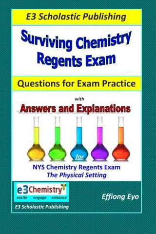 Surviving Chemistry Regents Exam: Questions for Exam Practice: 30 Days of Question sets for NYS Regents Exam