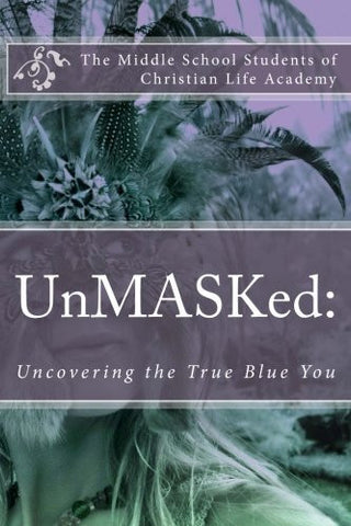 UnMASKed:: Uncovering the True Blue You
