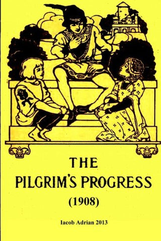 The pilgrim's progress (1908)