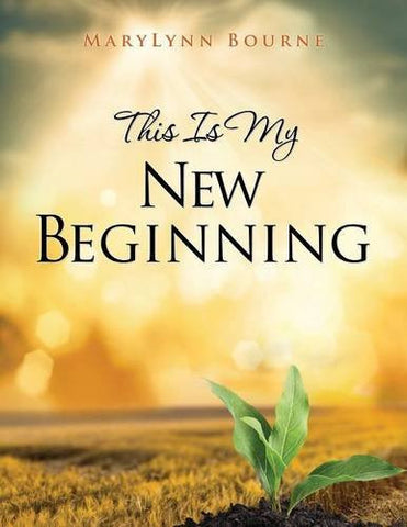 This Is My New Beginning