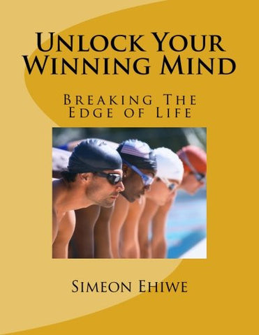 Unlock Your Winning Mind: Breaking The Edge of Life