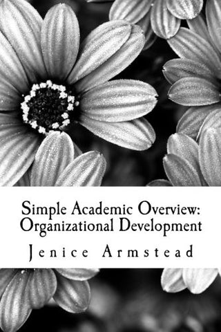 Simple Academic Overview: Organizational Development (Volume 2)