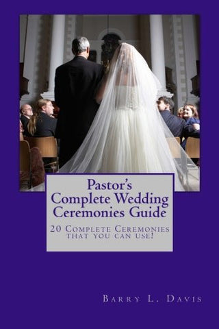 Pastor's Complete Wedding Ceremonies Guide