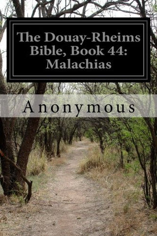 The Douay-Rheims Bible, Book 44: Malachias