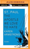 St. Paul: The Apostle We Love to Hate (Icons)