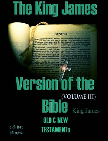 The King James Version of the Bible: Old and New Testaments (Volume-III) (Volume 3)