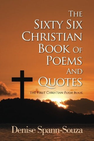 The Sixty Six Christian Book Of Poems And Quotes: The First Christian Poem Book