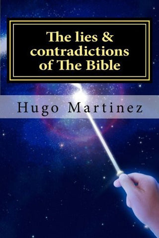 The lies & contradictions of The Bible