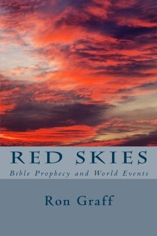 Red Skies: Bible Prophecy and World Events