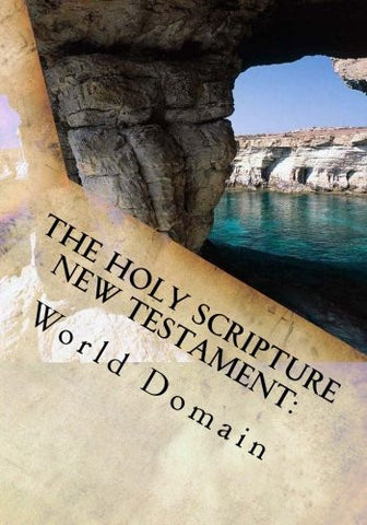 The Holy Scripture New Testament:: Book Three - Letters To The Churches (The Holy Scripture New Testament Books) (Volume 3)