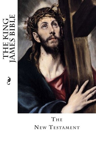 The King James Bible: The New Testament