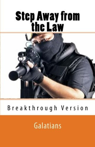 Step Away from the Law: Galatians - Breakthrough Version