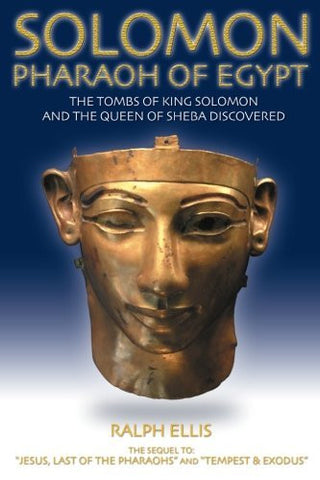 Solomon, Pharaoh of Egypt: The United Monarchy in Egypt (Egyptian Testament) (Volume 4)
