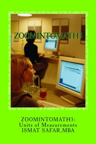 zoomintomath4: Units Of Measurements:Charts and Exercises
