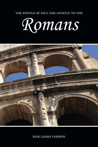 Romans (KJV) (The Holy Bible, King James Version) (Volume 45)