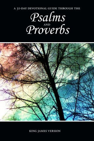 Psalms and Proverbs 31-Day Devotional Guide