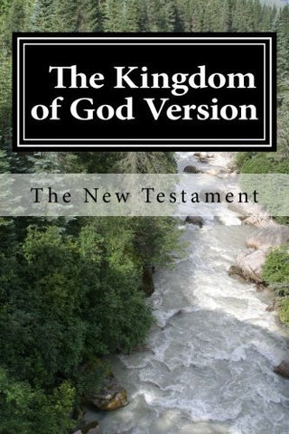 The Kingdom of God Version.: The New Testament
