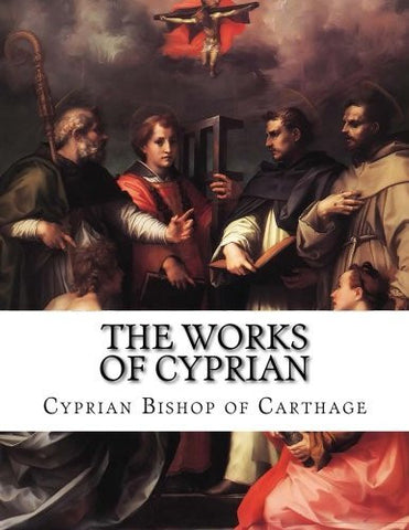 The Works of Cyprian