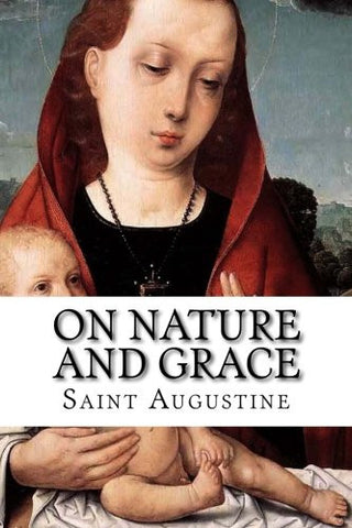 On Nature and Grace