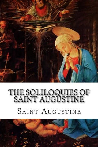 The Soliloquies of Saint Augustine