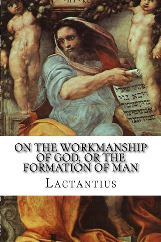 On the Workmanship of God, or the Formation of Man