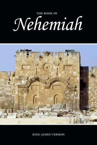 Nehemiah (KJV) (The Holy Bible, King James Version) (Volume 16)