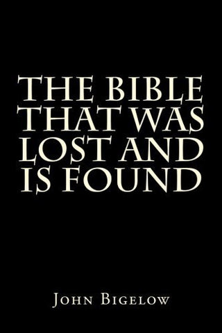The Bible That Was Lost And Is Found