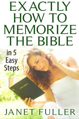 The Bible: 5 EASY Steps to Memorize The Bible... (How to Memorize the Bible, Memorize the Bible, The Bible, Bible, Christian)