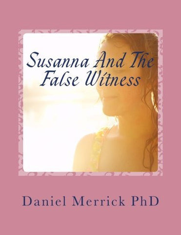 Susanna And The False Witness: The Book Of Shoshanna