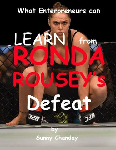 What can Enterpreneurs Learn from Ronda Rousey's Defeat