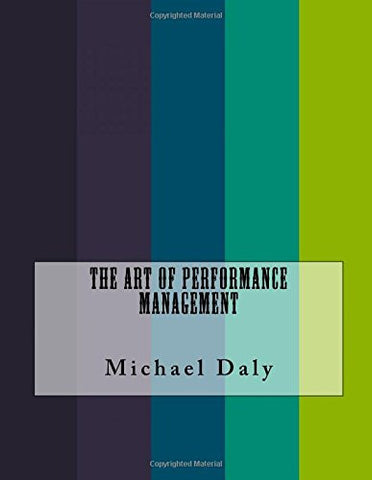 The Art of Performance Management