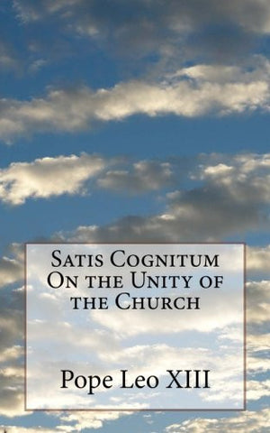 Satis Cognitum On the Unity of the Church