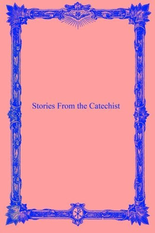 Stories From the Catechist