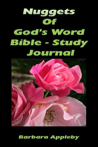 Nuggets of God's Word Bible - Study Journal: Bible - Study Journal