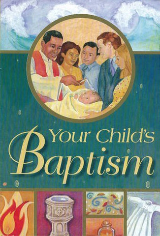 Your Child's Baptism: Protestant