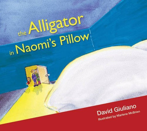 The Alligator in Naomi's Pillow