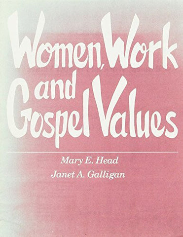 Women, Work, and the Gospel Values