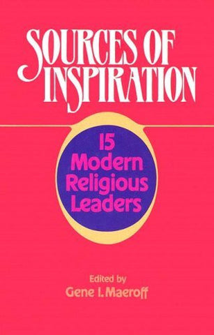 Sources of Inspiration: 15 Modern Religious Leaders