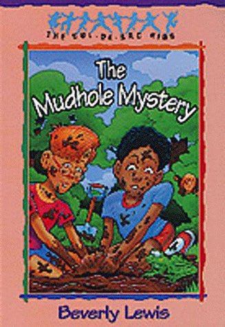 The Mudhole Mystery (The Cul-de-Sac Kids, No. 10) (Book 10)