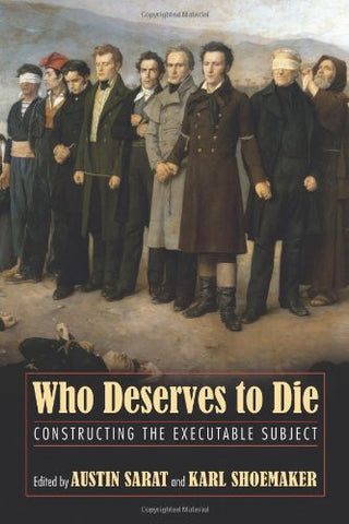 Who Deserves to Die?: Constructing the Executable Subject