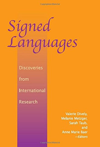 Signed Languages: Discoveries from International Research