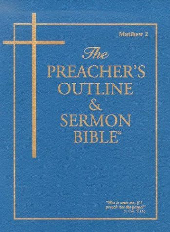 Preacher's Outline & Sermon Bible-KJV-Matthew 2: Chapters 16-28
